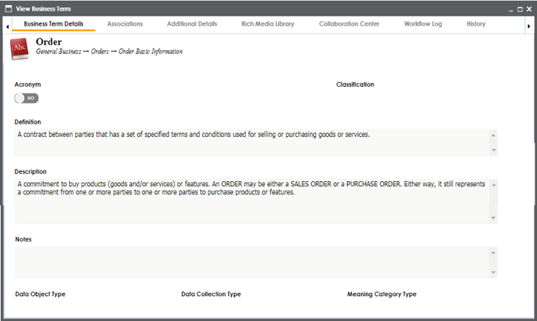 Text Box: Figure 2 – Business Glossary Example - Business Term 'Order' with definition.